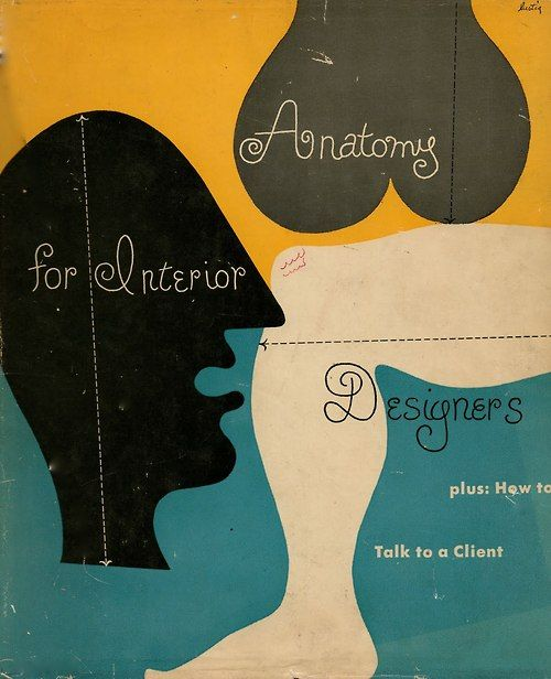 Skbird 50watts Anatomy For Interior Designers 1948 Front Of Book Cover Designed By Design Copertine Di Libri Graphic Design Vintage Design Del Libro