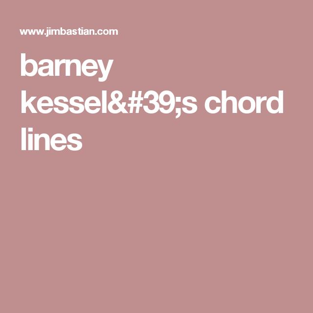 barney kessel\'s chord lines | Music | Pinterest | Chet baker, Jazz ...