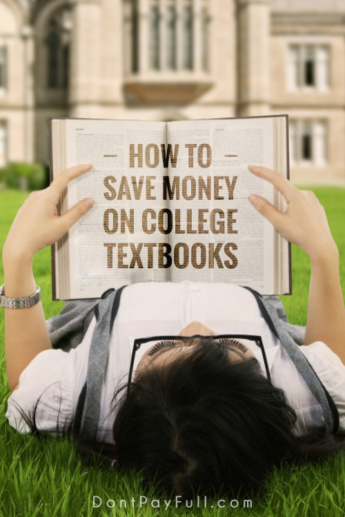 The cost of brand new college textbooks is incredibly high and can really hurt students budgets. Read this post and learn how to save money on them. #DontPayFull