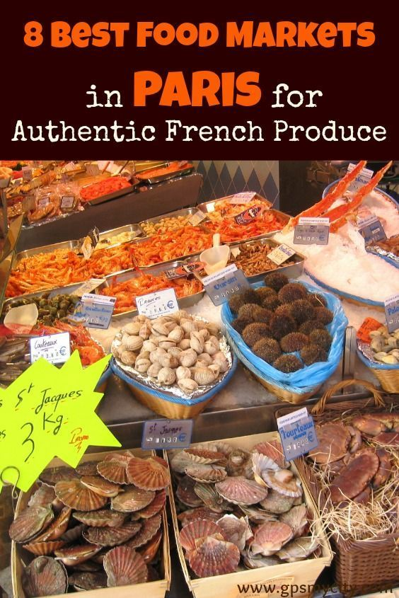 Markets in Paris Paris food, Famous french food, Food