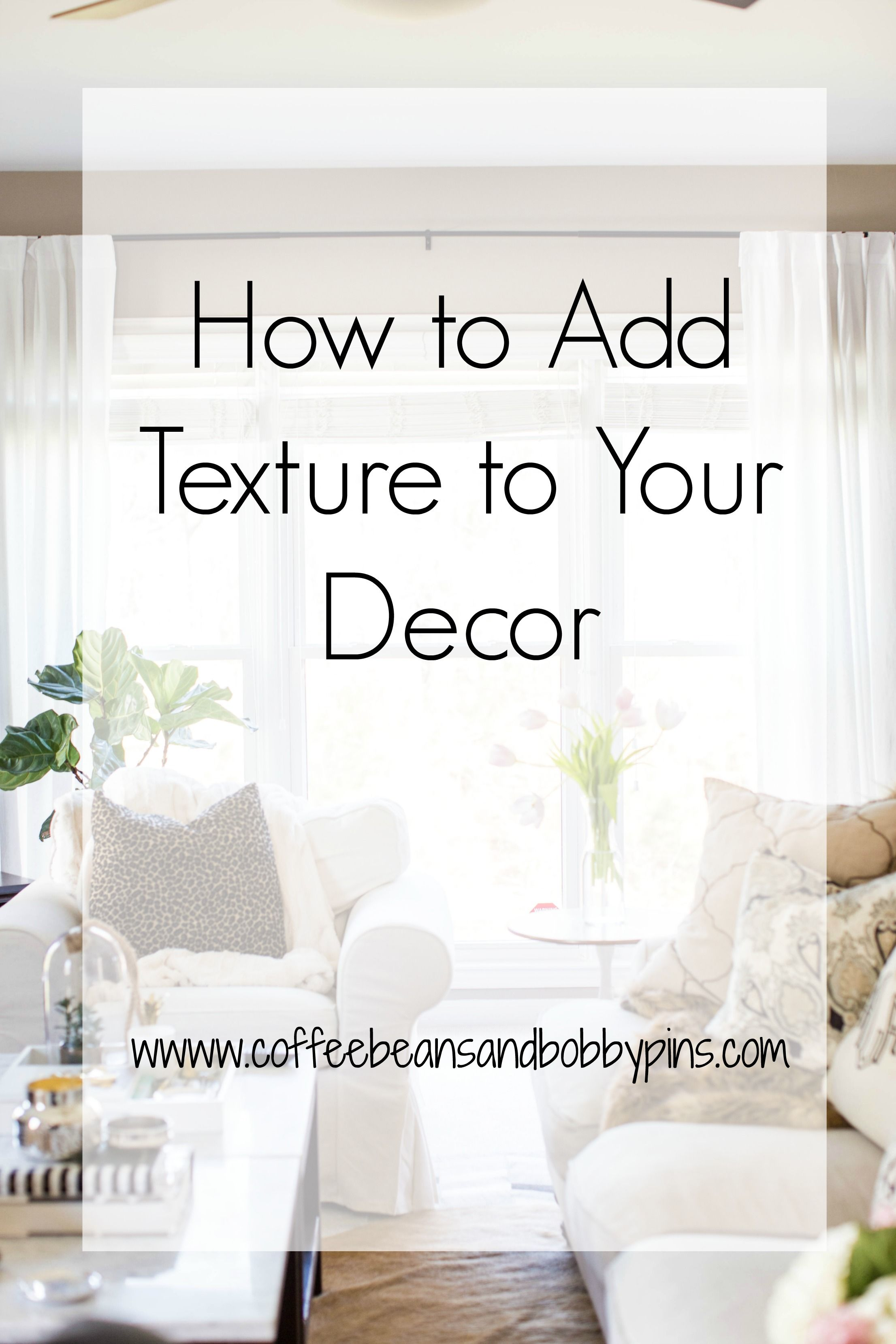 Ways to Add Texture to Your Home   Budgeting, Interiors and House