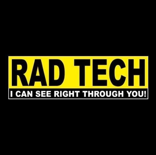 Funny rad tech i can see right through you x ray radiology bumper sticker stuff to buy pinterest rad tech radiology and tech