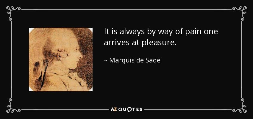 Top 25 Quotes By Marquis De Sade Of 152 A Z Quotes