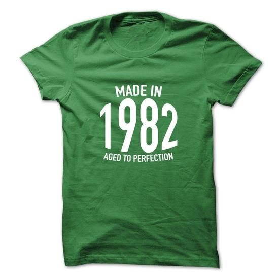 Made in 1982 Aged to Perfection