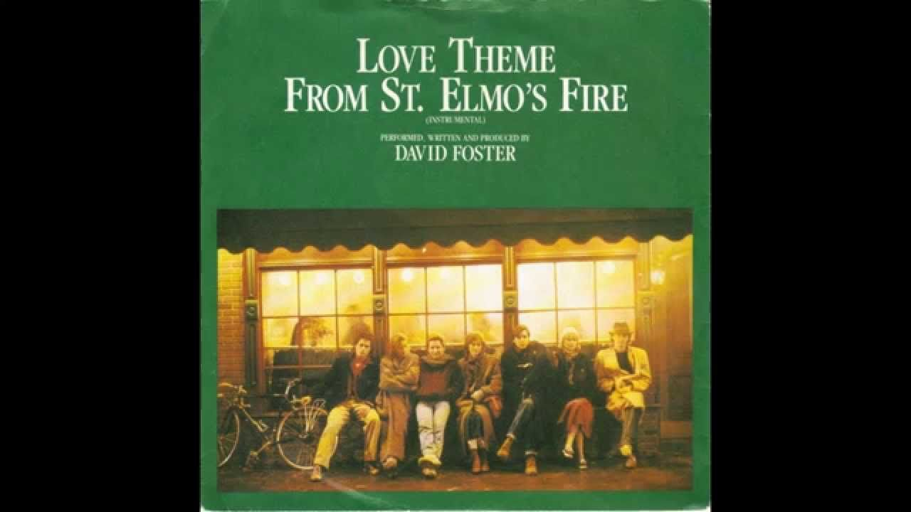 David Foster - Love Theme From St. Elmo's Fire (HQ)