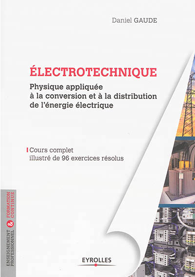 Cours Et Exercices Corriges D Electrotechnique Appliques Au Genie Civil Electrotechnique Energie Electrique Livre Electronique