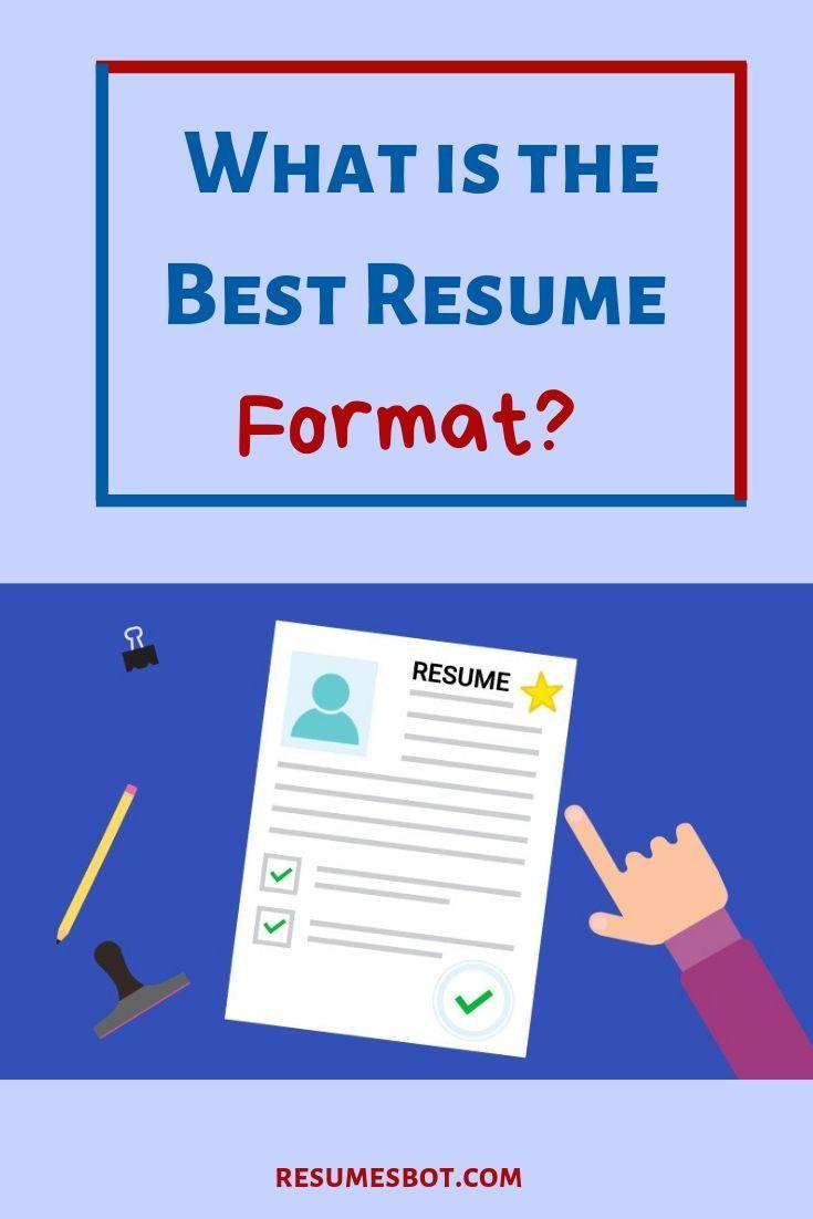 Best resume formats 2021 resume format examples