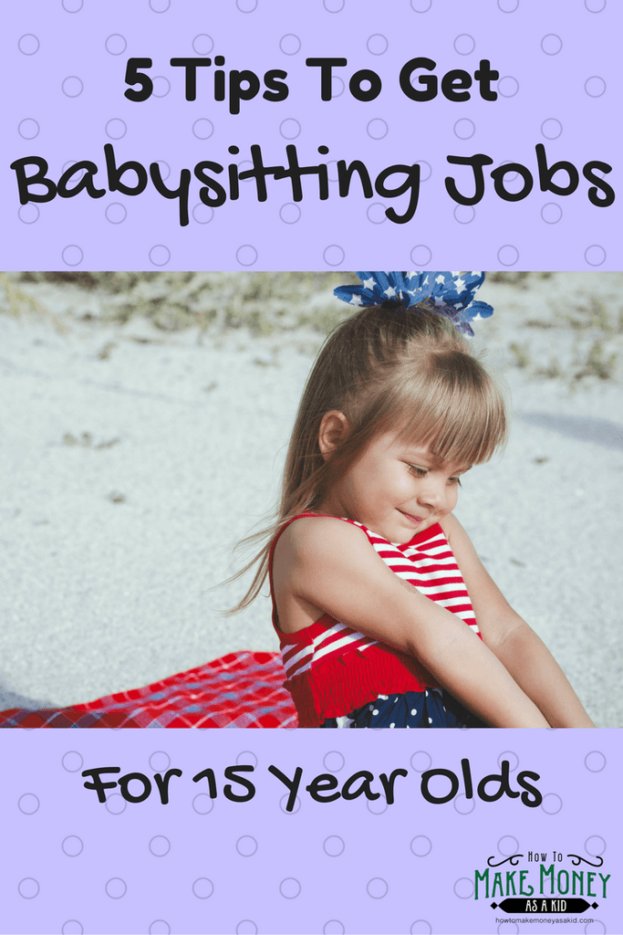 Easy Babysitting Jobs For 15 Year Olds