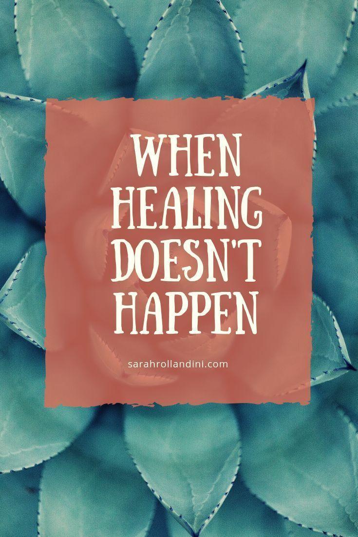 When Healing Doesn't Happen – Strength