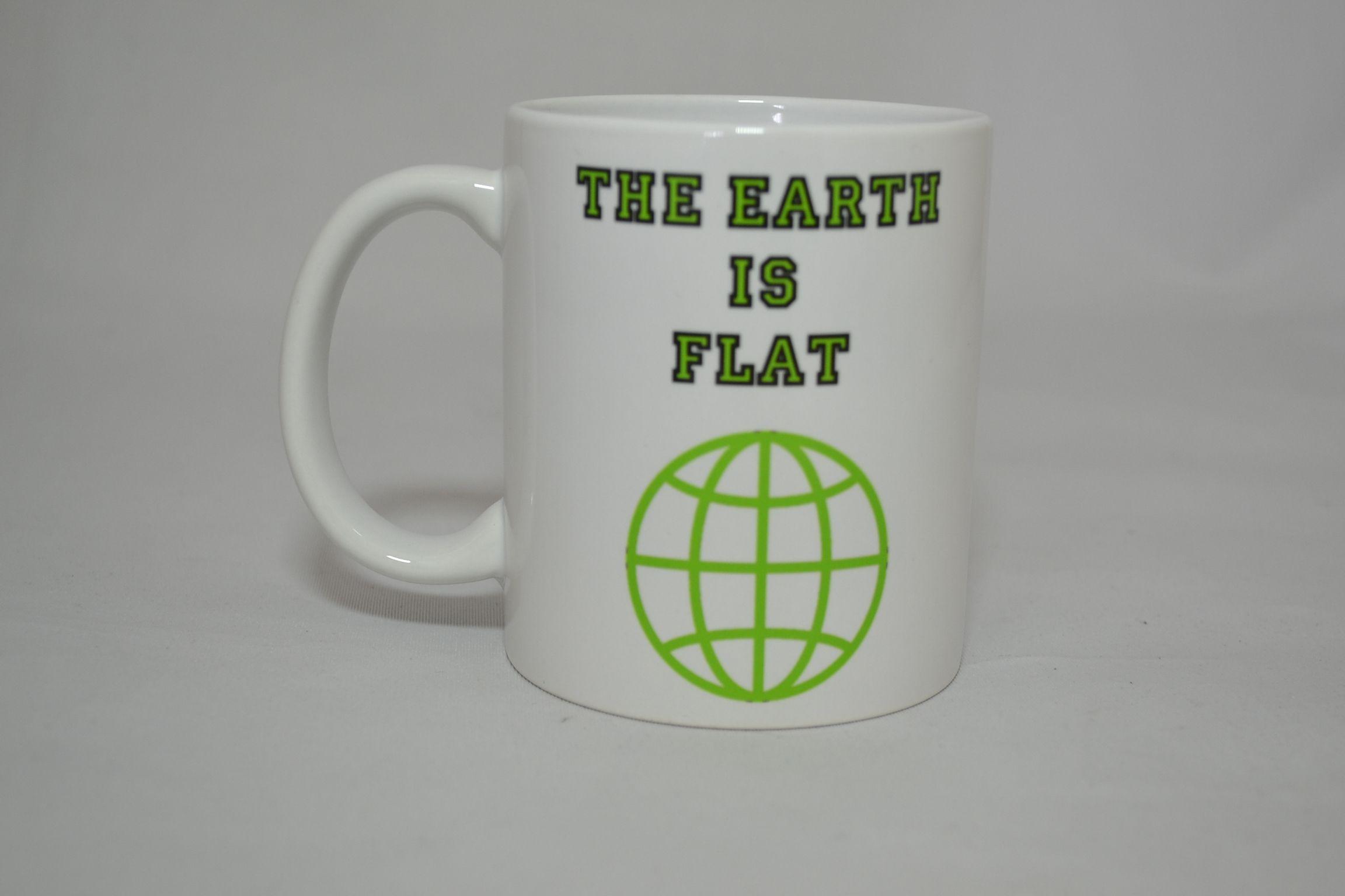 The Flat Earther Mug Mugs, Mug printing, Coffee humor