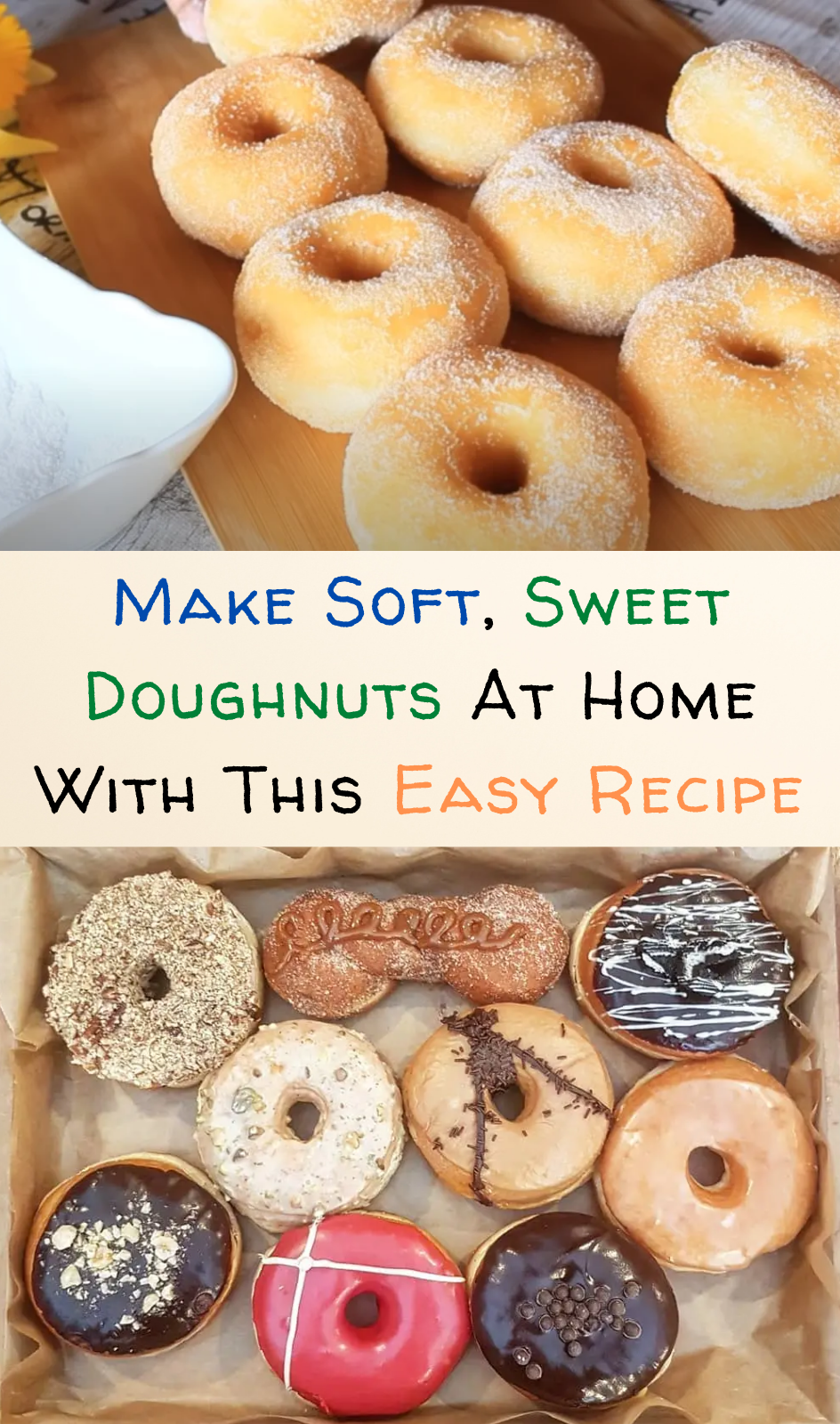 Make Soft, Sweet Doughnuts At Home With This Easy