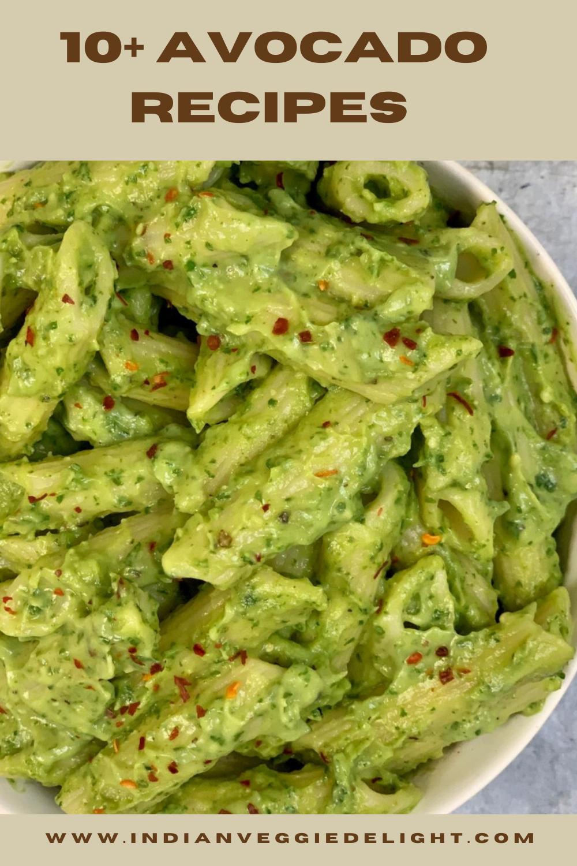 Avocado Recipes Indian Veggie Delight In 2020 Creamy Avocado Pasta Avocado Recipes Pasta Avocado Recipes