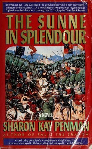 The Sunne In Splendour Sharon Kay Penman Books Sunne Good Books