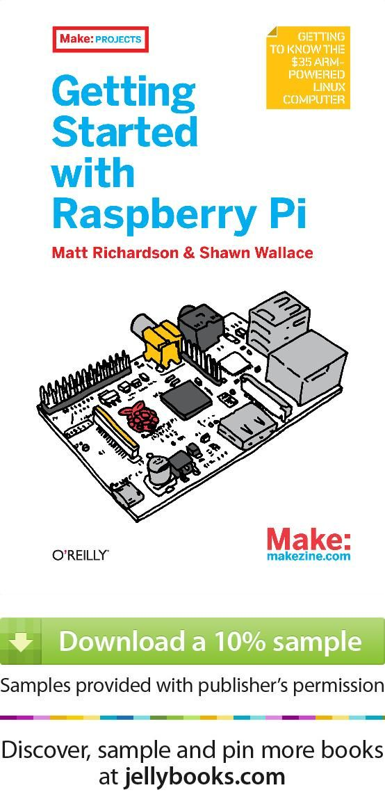 Getting Started With Raspberry Pi By Matt Richardson Download A