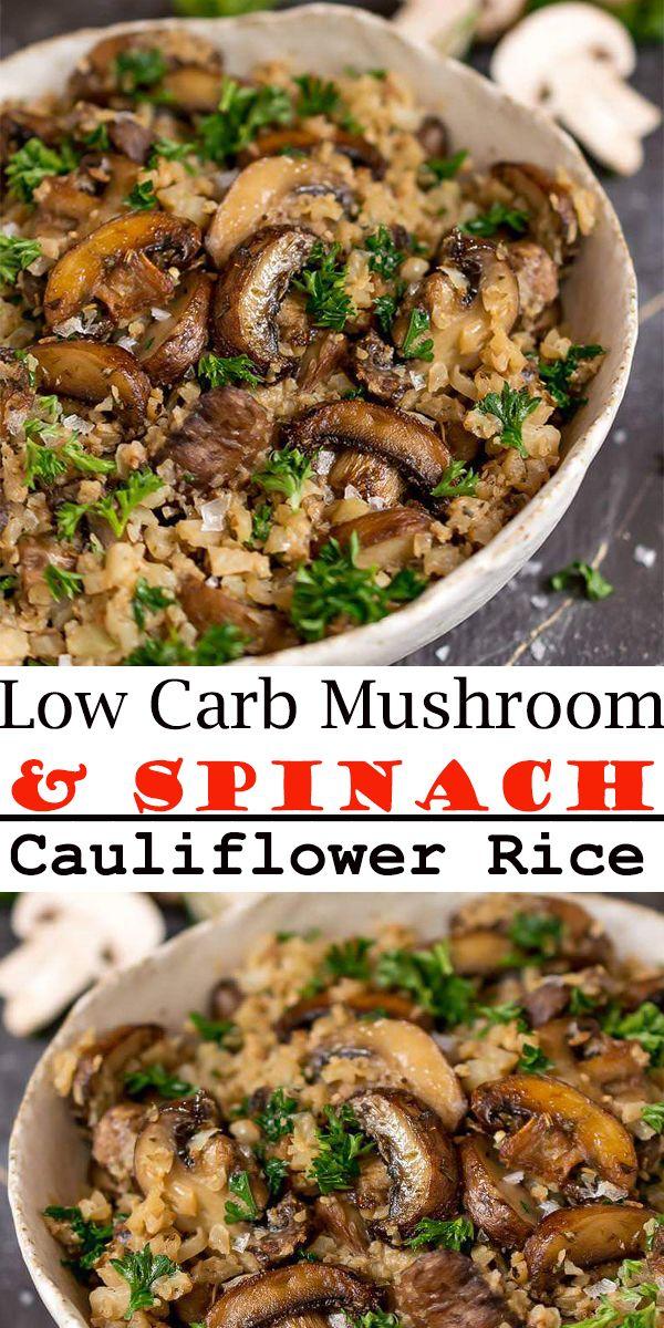 Low Carb Mushroom & Spinach Cauliflower Rice Recipe #mushroom #cauliflower #dinner