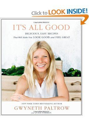 Its All Good: Delicious, Easy Recipes That Will Make You Look Good and Feel Great