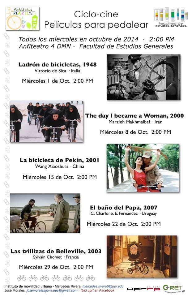Ciclo Cine: Películas para Pedalear #sondeaquipr #ciclocine #peliculasparapedalear #upr #riopiedras #sanjuan