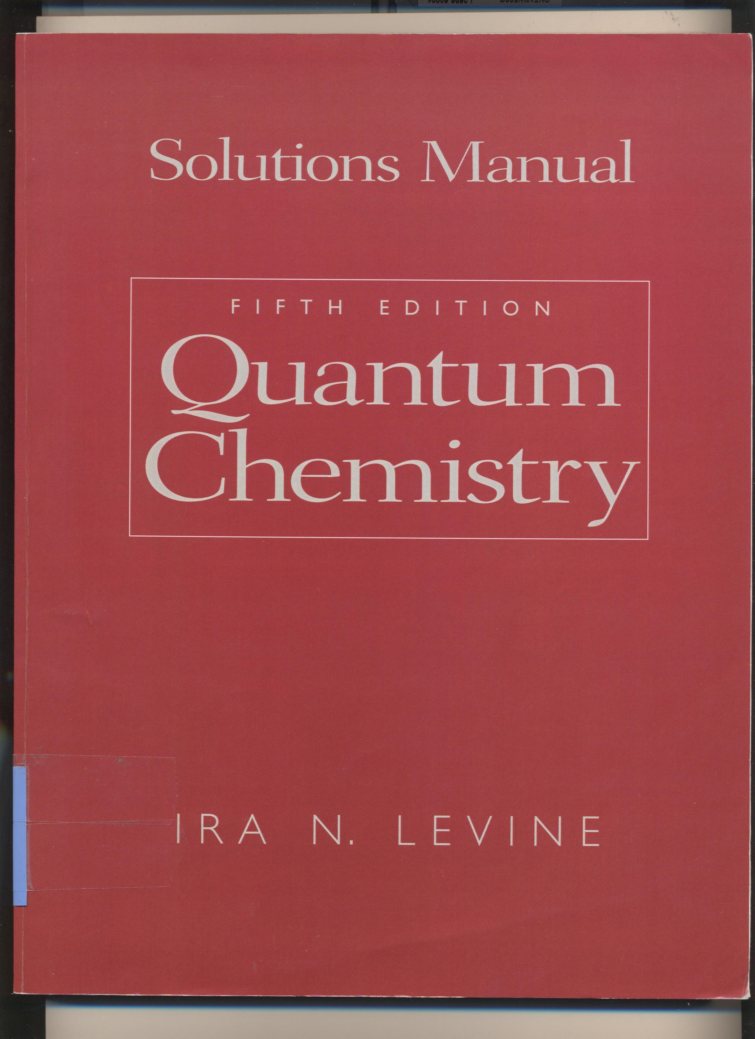 Quantum chemistry : solutions manual