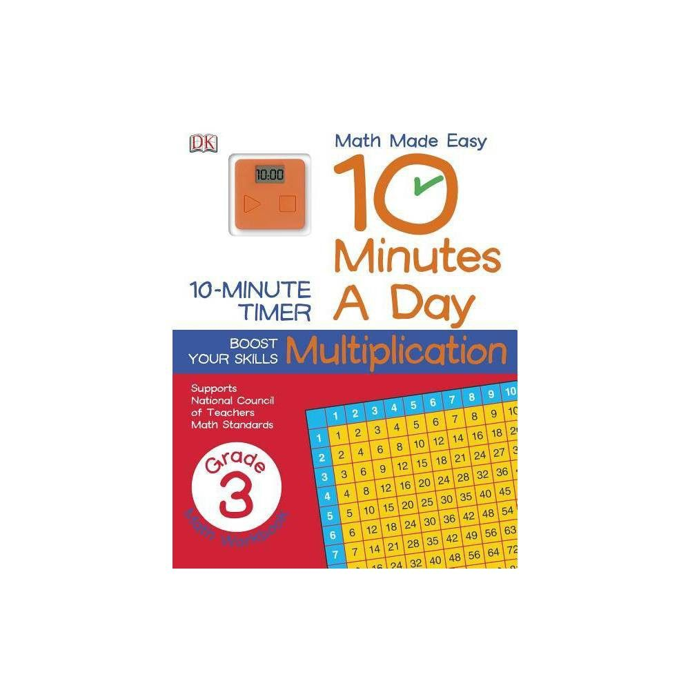 10 Minutes A Day Multiplication Third Grade Math Made Easy Dk Mixed Media Product Math Made Easy Third Grade Math Third Grade