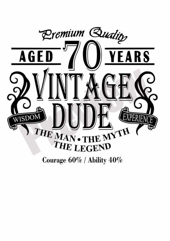 Vintage Dude Aged 70 Svg Iron On Shirt in 2020 | Digital ...