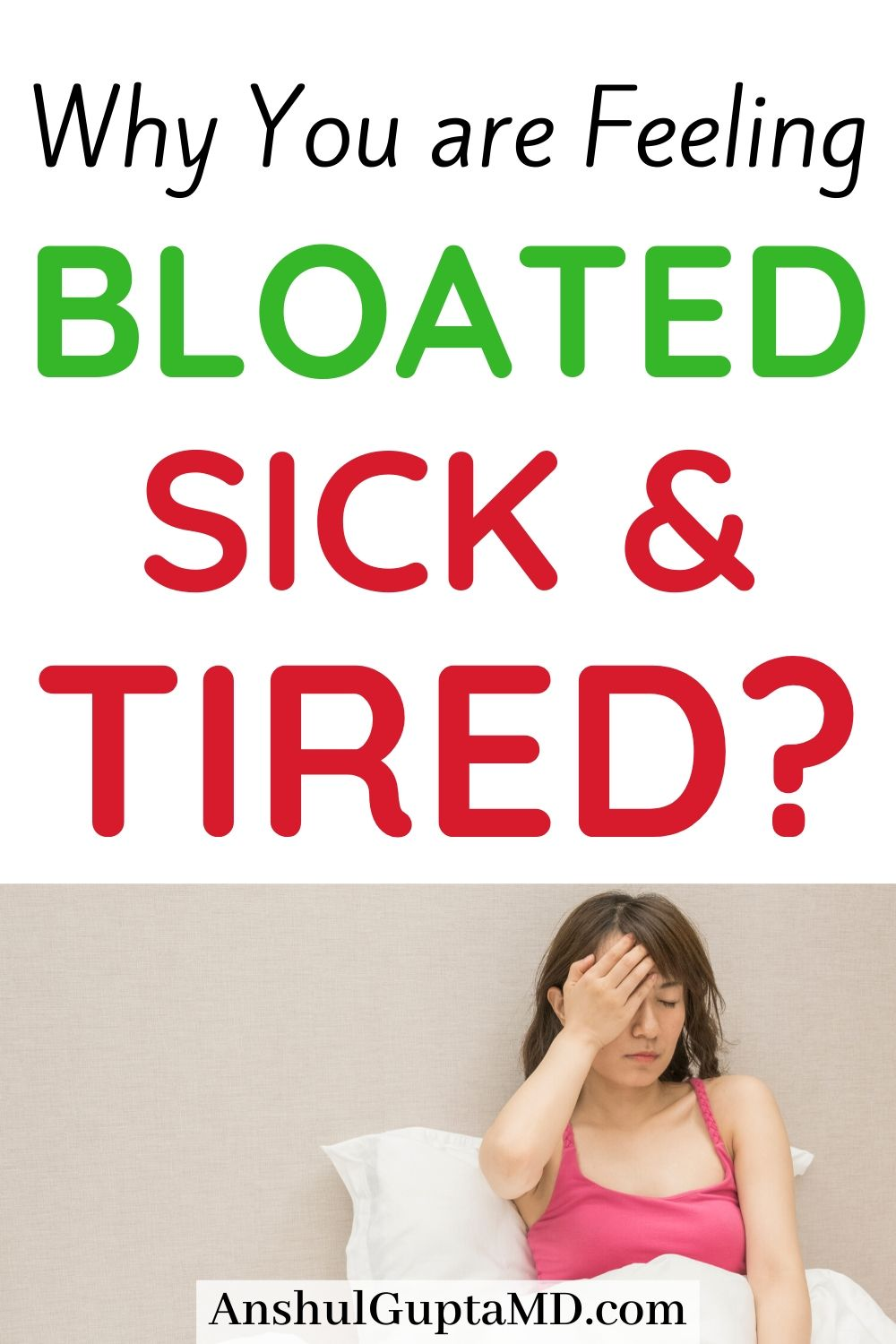 Why Are You Feeling Bloated Sick And Tired In 2020 Bloated Stomach Healthy Happy Life How Are You Feeling