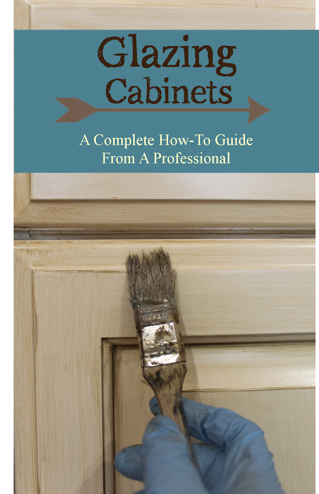 Glazing/ antiquing cabinets. A complete how to guide from a ...
