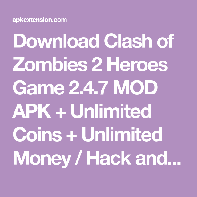 download clash of zombies heroes game mod apk