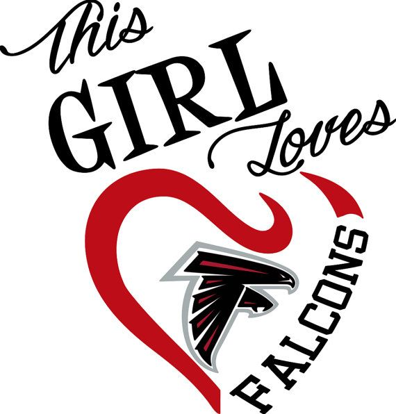 This Girl Loves Atlanta Falcons Digital Svg File Each Piece Is Of The Image Is Customizable Makes Dallas Cowboys Dallas Cowboys Quotes Dallas Cowboys Shirts