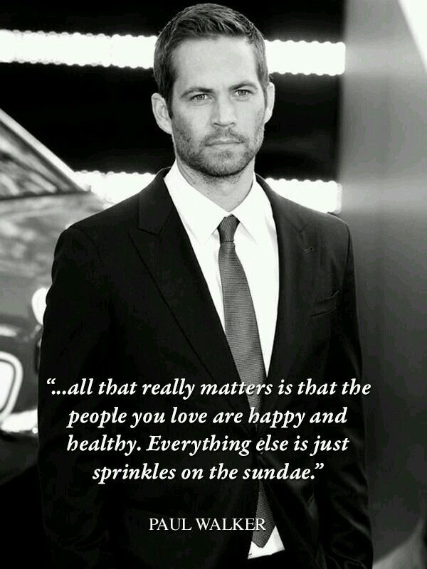 Pin By Janet On Listen Up In 2019 Paul Walker Quotes