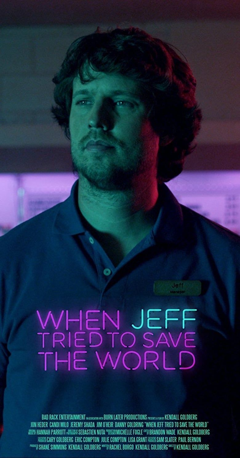 When Jeff Tried to Save The World 2017 DVDRip F U L L'Movie