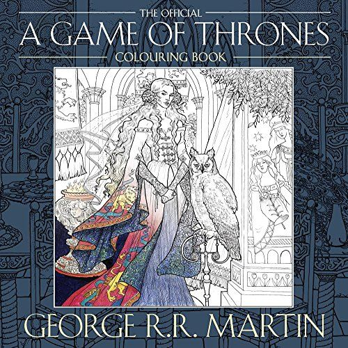 The Official A Game Of Thrones Colouring Book Amazoncouk George