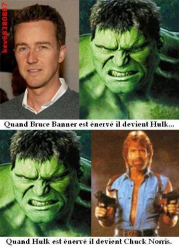 image quand bruce banner est enerv il devient hulk quand hulk est enerv il devient chuck. Black Bedroom Furniture Sets. Home Design Ideas