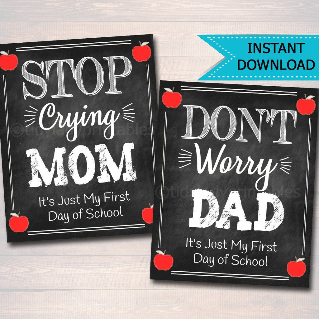 First and Last Day Kindergarten Stop Crying Mom and Dad Elementary School Sign Funny Prop Instant Download, Printable School Photo Prop