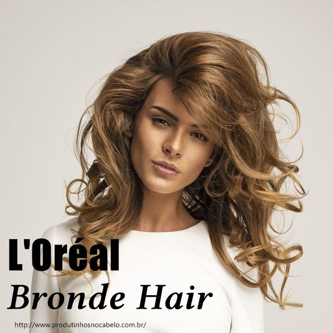 Bronde Hair Da Loreal Nova Cor 2016 Hair Pinterest