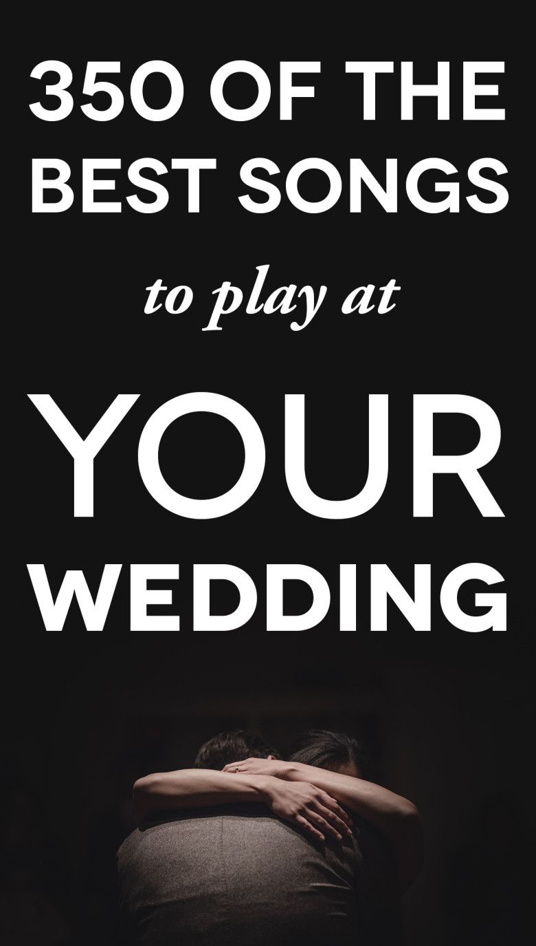 350 Of The Best Wedding Songs