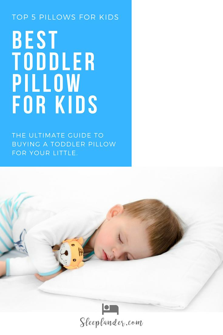The Top 5 Toddler Pillows For Kids Kids Pillows Toddler Top In 2020 Toddler Pillow Kids Pillows Toddler Crib
