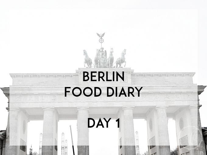 Berlin Food Diary Day 1 - Kathie's Cloud
