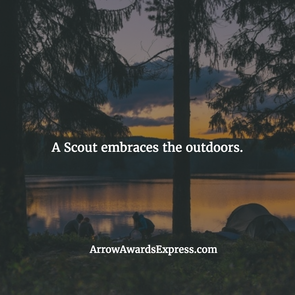 A Scout embraces the outdoors. | Cub Scout Quotes
