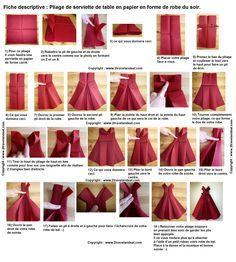Pliage de serviette en papier en forme de robe de soir e plier une serviette - Plier serviette de table ...