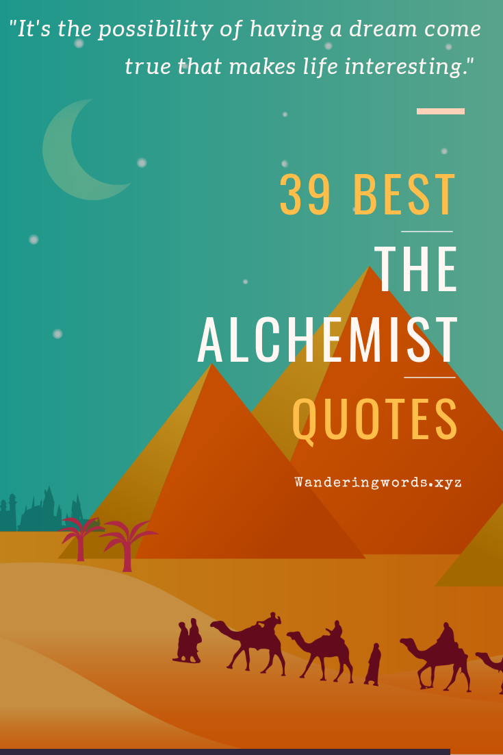 39 Best The Alchemist Quotes By Paulo Coelho in 2020