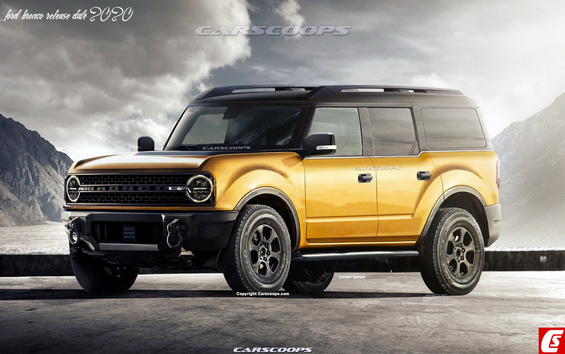 Ford Bronco Release Date 2020 In 2020 Ford Bronco Ford Bronco Concept Bronco Car