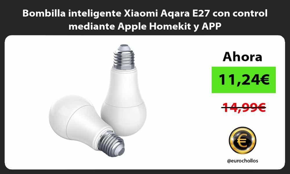 Bombilla Inteligente Xiaomi Aqara E27 Con Control Mediante Apple Homekit Y App Ver Chollo Https T Co Wwqlsv0uas Https T Co Bombillas Conexion Wifi Wifi