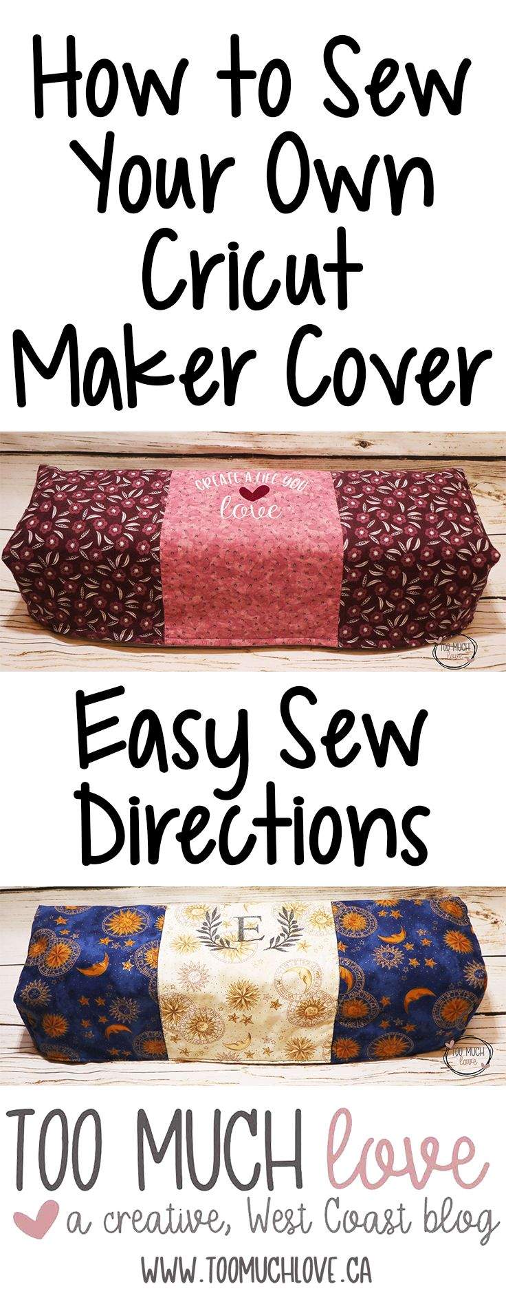 How to Easily Sew Your Own Cricut Maker Cover | Too Much Love