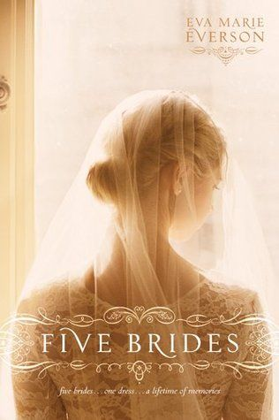 Five Brides by Eva Marie Everson — Reviews, Discussion, Bookclubs, Lists