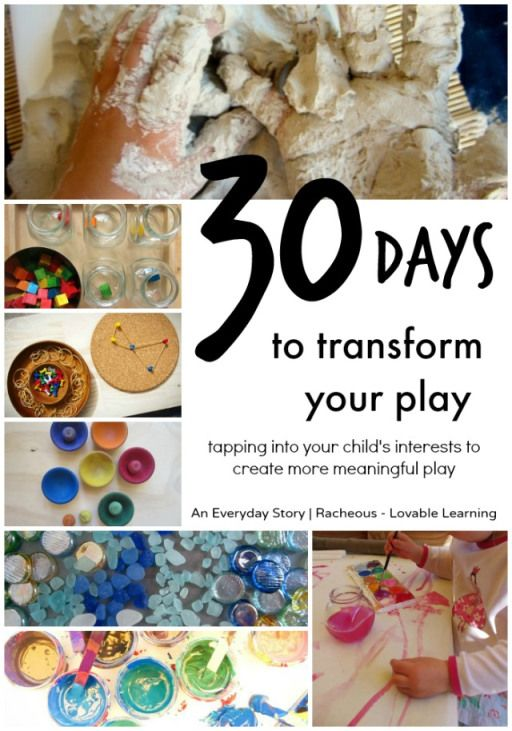 30 Days to Transform Your Play: Tapping into your child's interests to create more meaningful play - A series from An Everyday Story and Racheous - Lovable Learning
