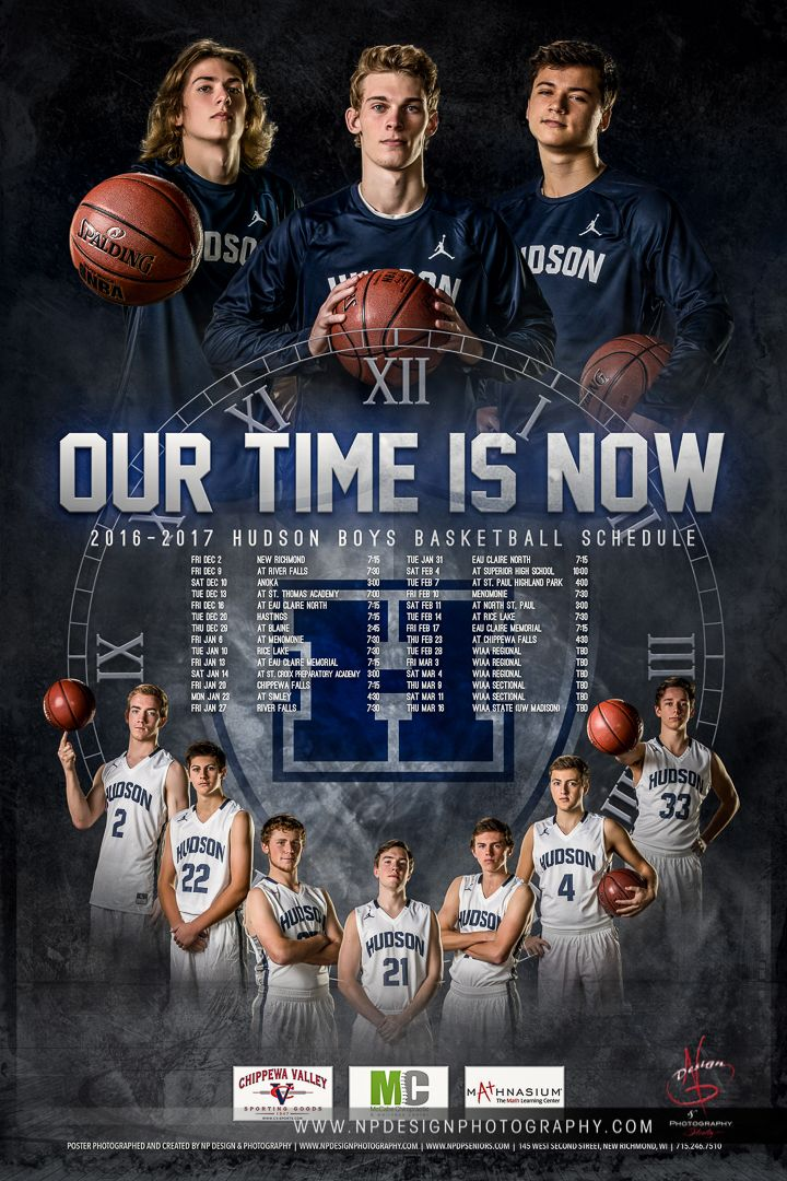 Np Design Photography Sports Team Poster Sports Poster Basketball Poster Our Time Is Now Boys Basketball Sports Photography Basketball Posters