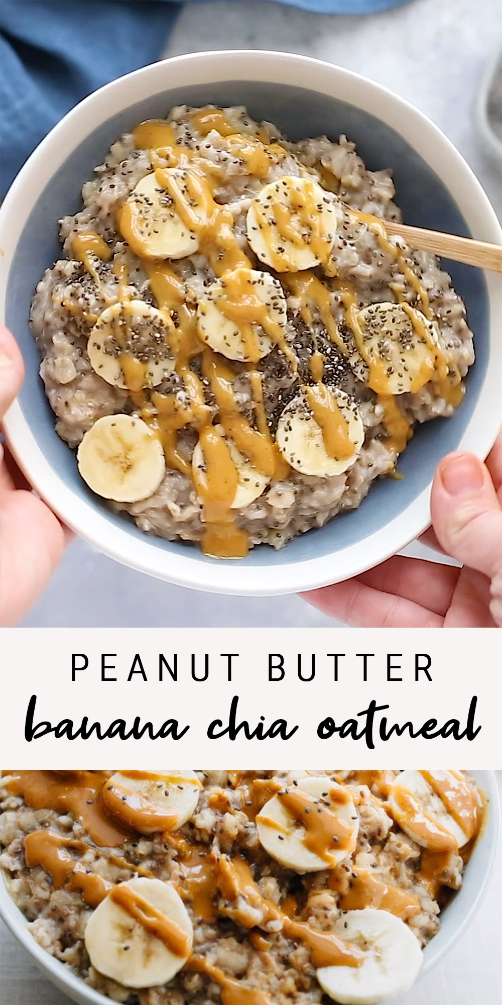 The ultimate healthy breakfast recipe, this peanut butter banana oatmeal is creamy, voluminous and will keep you full all morning long! Plus it only takes about 10 minutes to make.  Each bowl has around 370 calories, 17 grams of fiber (woot!), and 11 grams of protein.  #eatingbirdfood #oatmeal #peanutbutter #chia #banana