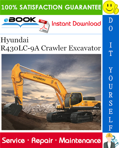 Hyundai R430lc 9a Crawler Excavator Service Repair Manual Excavator Hyundai Repair Manuals