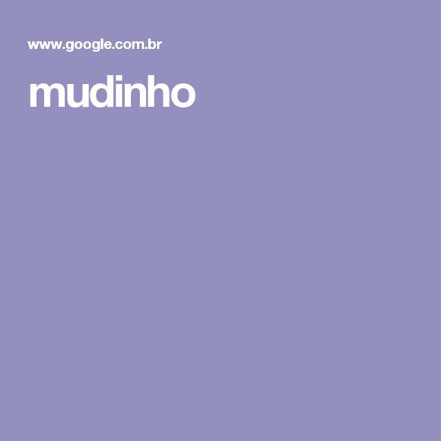 mudinho