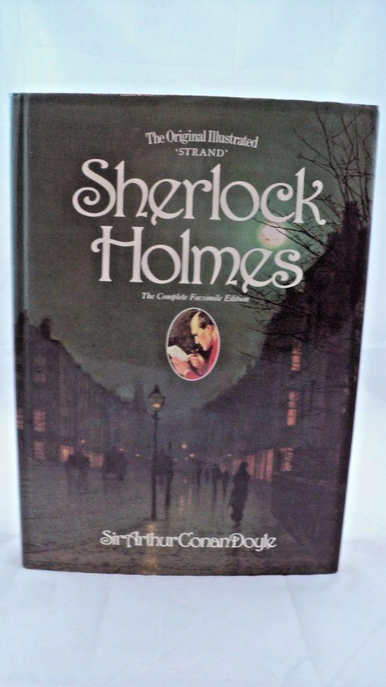 The Original Illustrated Strand Sherlock Holmes The Complete Facsimilie Edition Sherlock Holmes Sherlock Hardcover